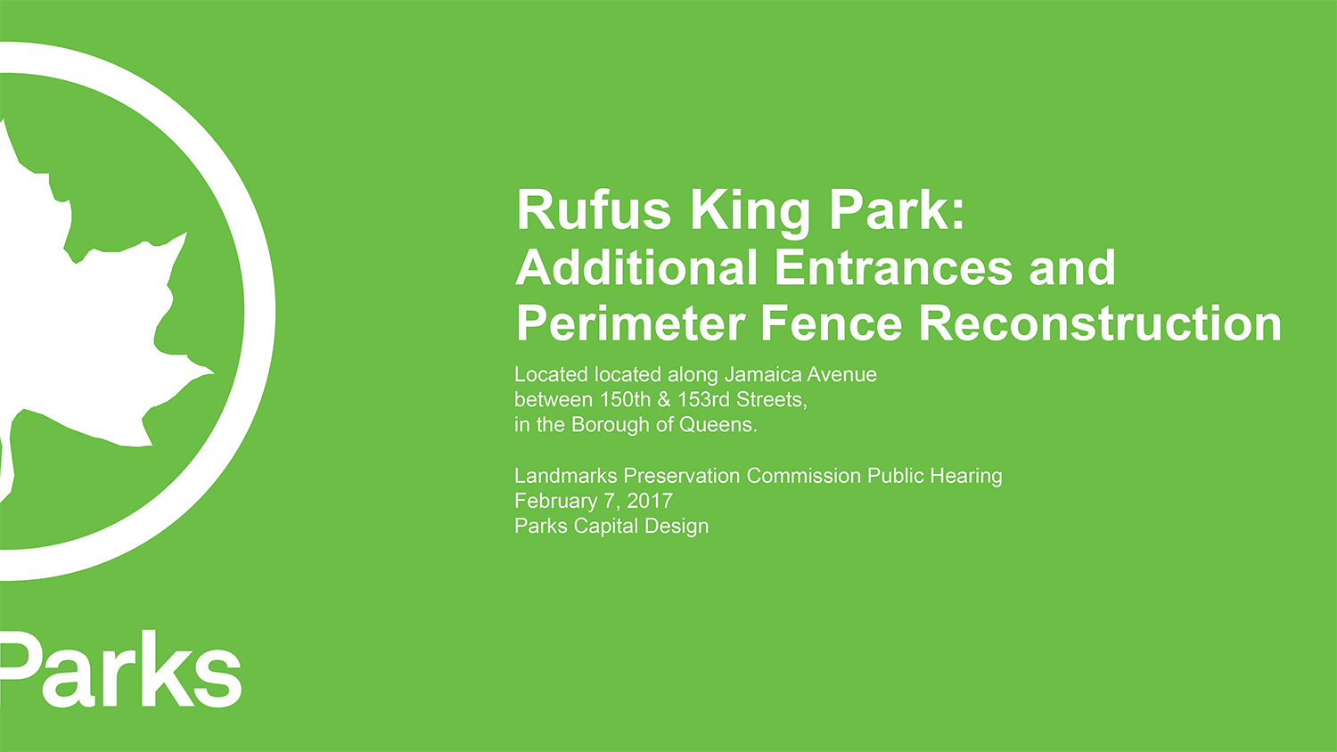 Landmarked Rufus King Park in Queens to Get New Entrances